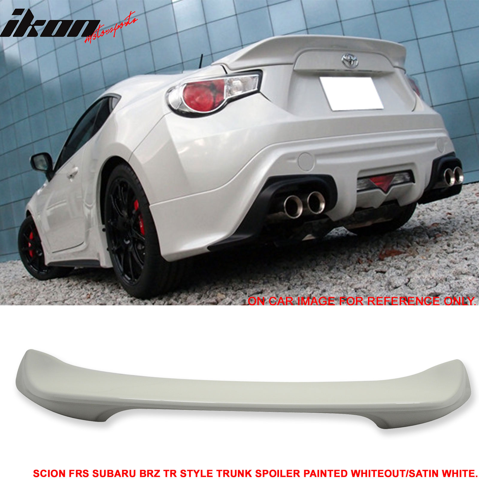 Fit For 13 14 Scion FRS BRZ Painted Whiteout Satin White Trunk