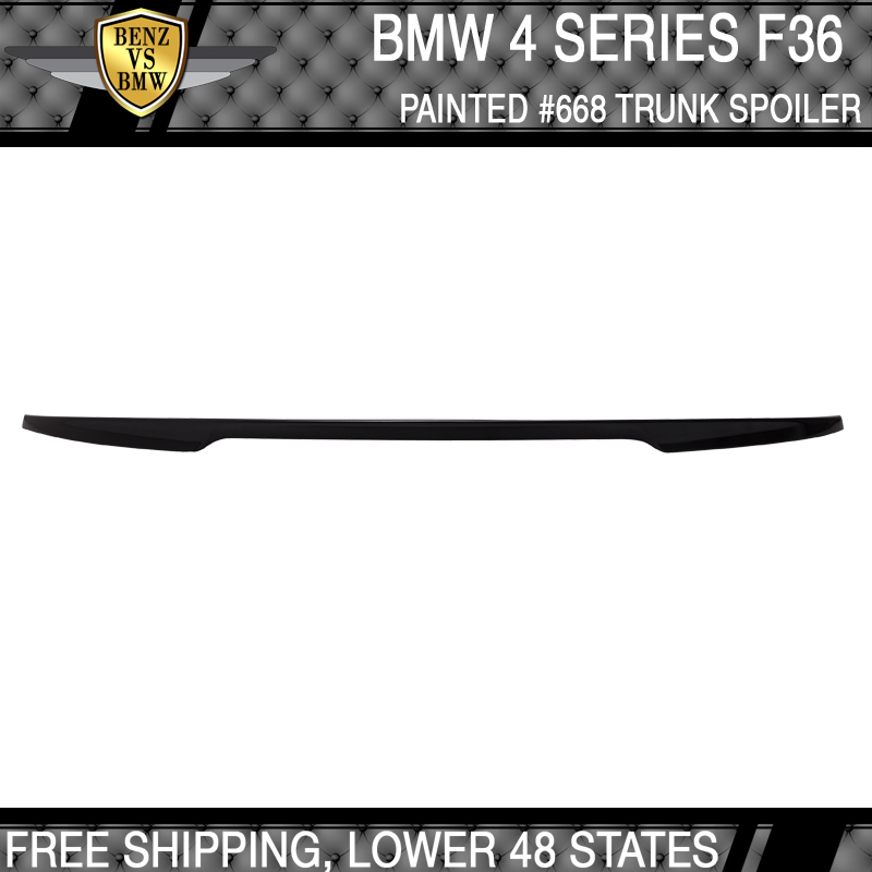Fits 14-18 F36 Gran Coupe Performance Painted #668 Jet Black Trunk Spoiler ABS