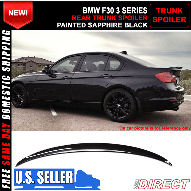 12 18 Bmw 3 Series F30 P Style Color Code 475 Painted Trunk Spoiler Ebay