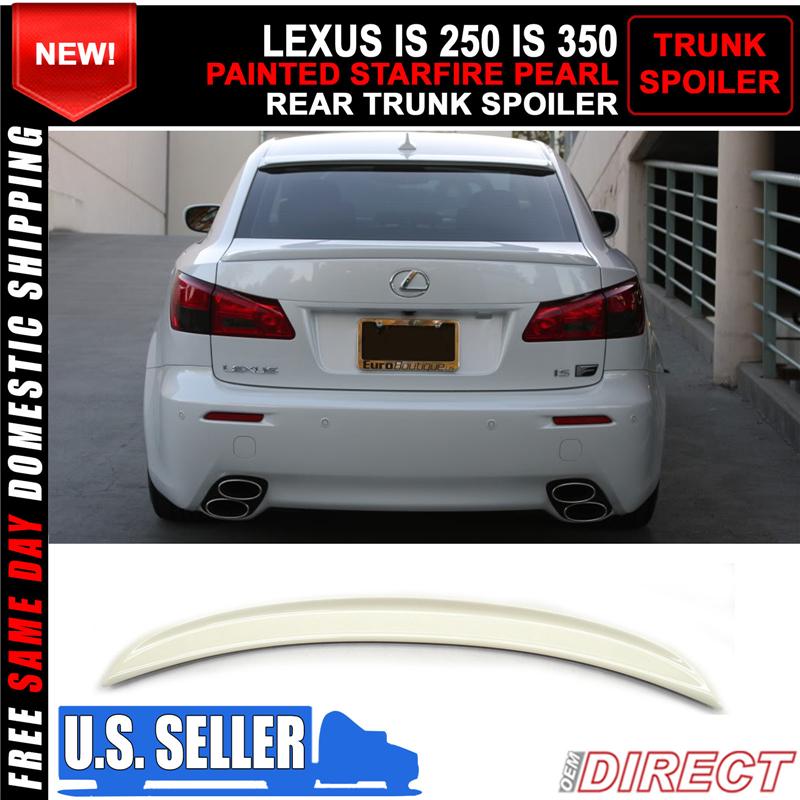 Fit 06-13 Lexus IS250 350 IS F Sedan Painted Trunk Spoiler OEM Painted Color