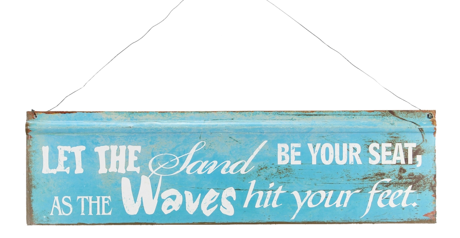 Let the Sand Be Your Seat and Waves Hit Your Feet Tin Wall Sign 20 ...