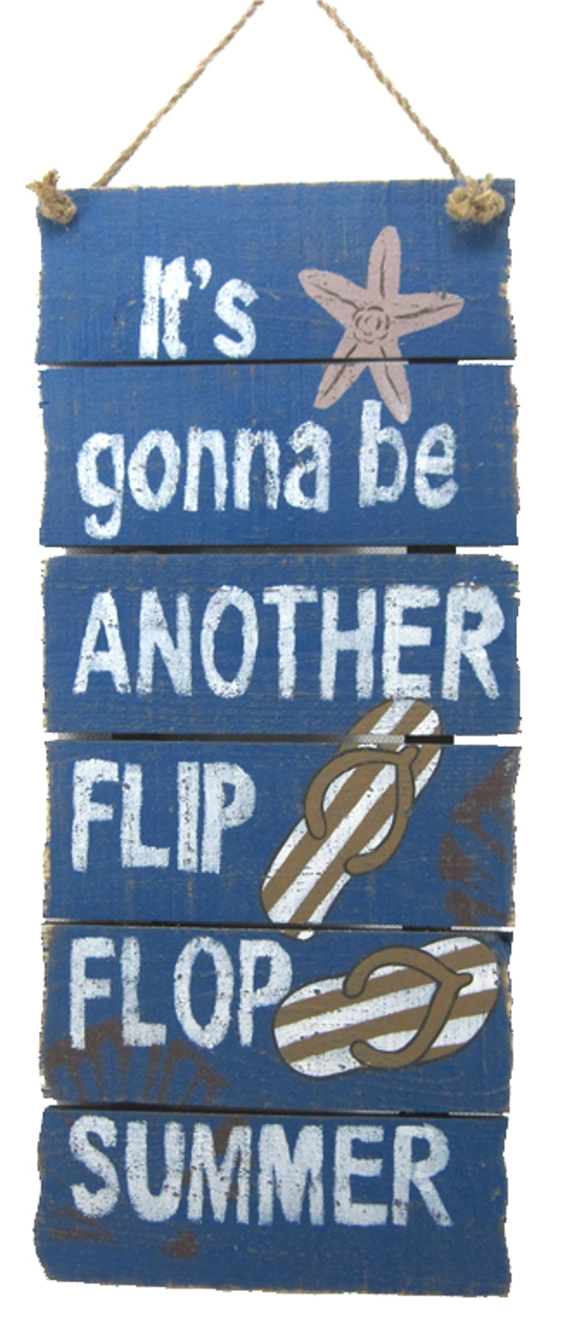 Its Gonna Be Another Flip Flop Summer Wall Decor Plaque 18 Inches ...