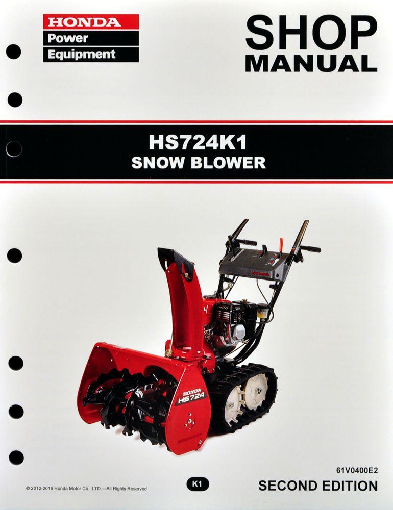 Honda HS724 K1 Snow Blow Service Repair Shop Manual