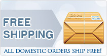 Free Shipping - All Domestic Orders Ship Free