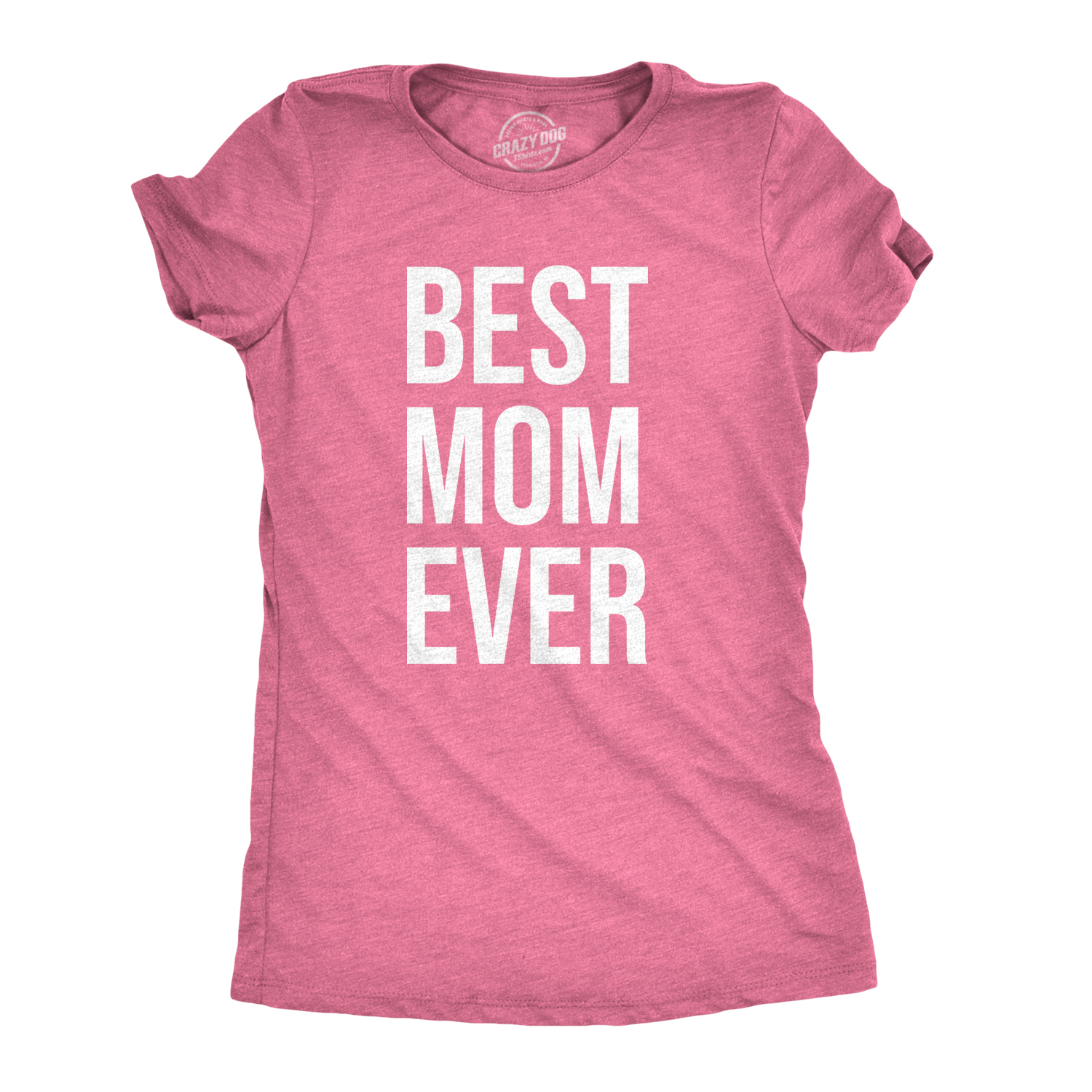 d4c9910013905 Details about Womens Best Mom Ever T shirt Funny Ladies Mother Parent Tees