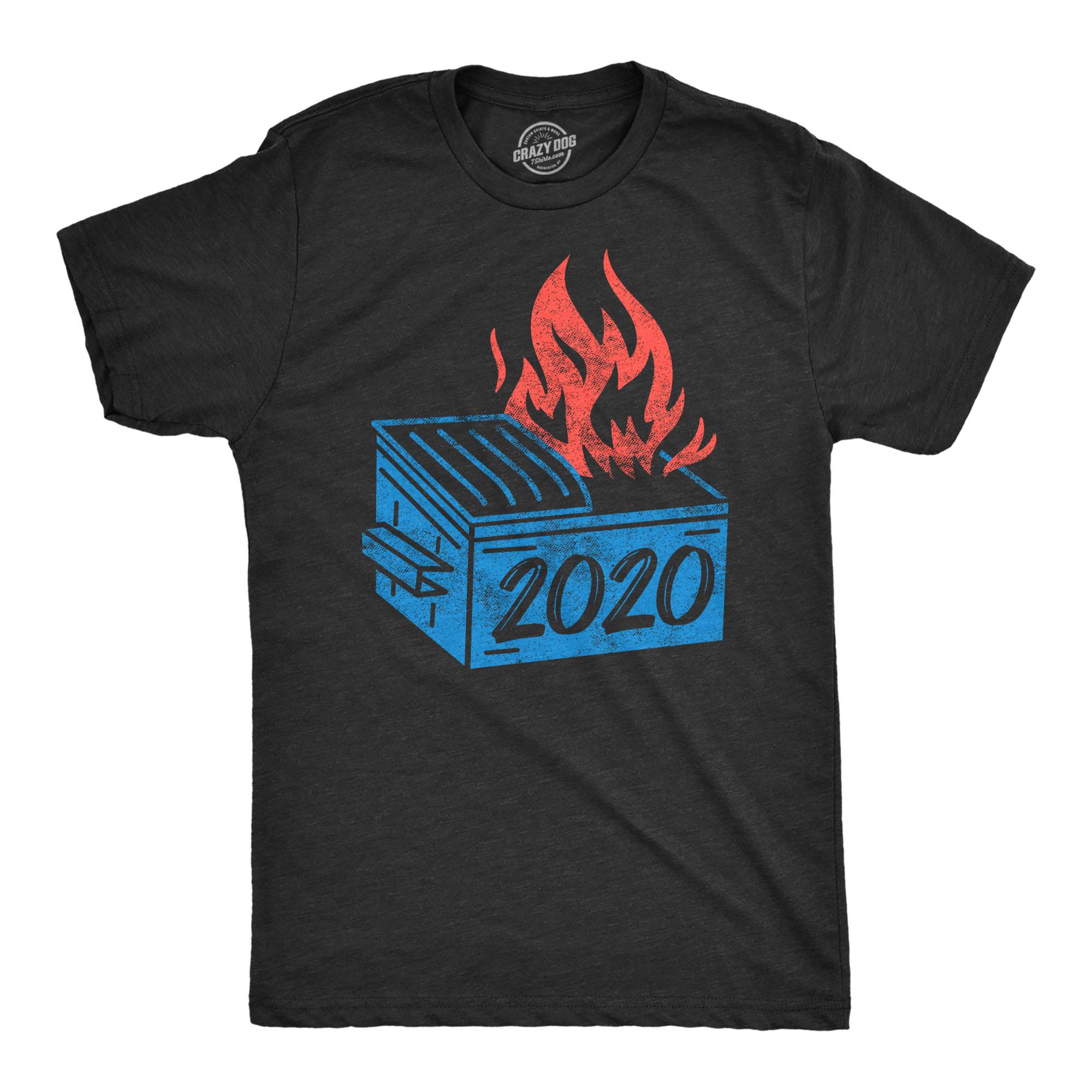 Mens Dumpster Fire 2020 Tshirt Funny Meme Viral Quarantine ...