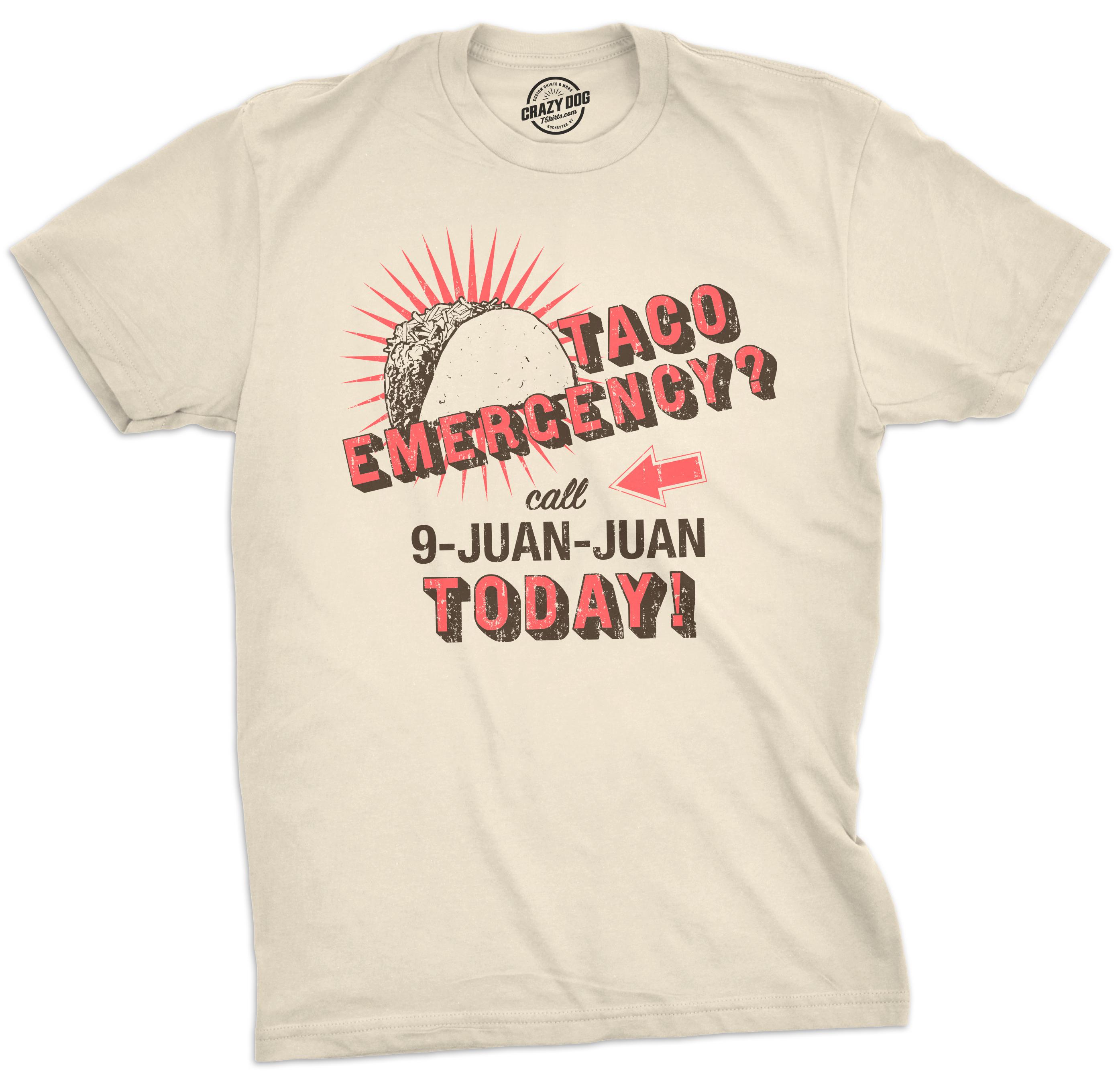 7cfab000 Mens Call 9 Juan Juan Tshirt Funny Cinco De Mayo Taco Burrito Tee For Guys  (Ivory) - S