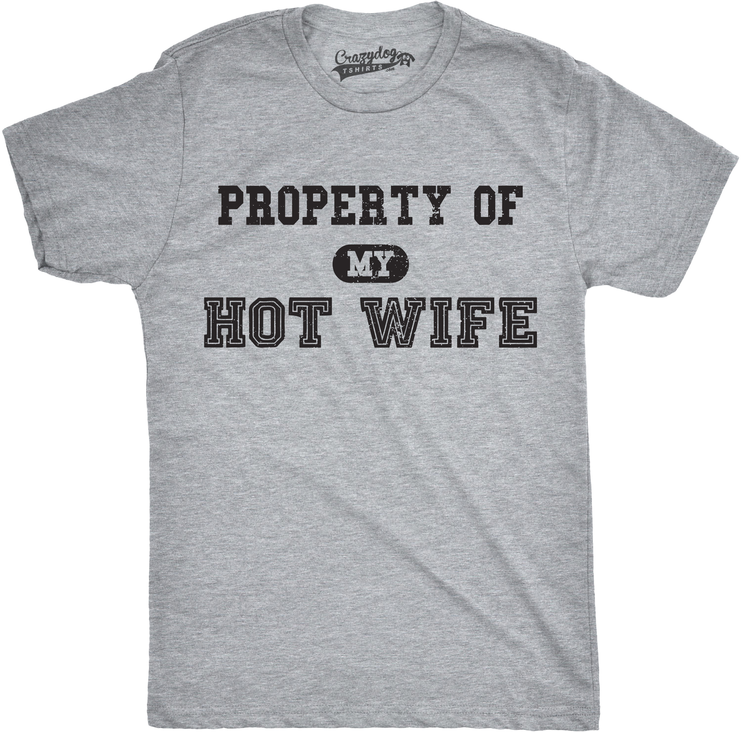 b5f3126db Mens Property of My Hot Wife Funny Wedding Valentines Day Anniversary T  shirt (Grey) S