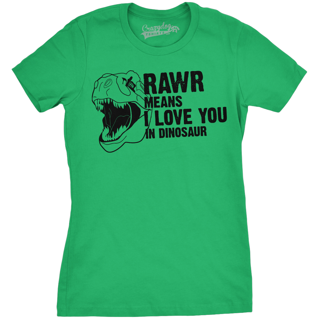 Women's Rawr Means I Love You In Dinosaur Funny Jurassic ...