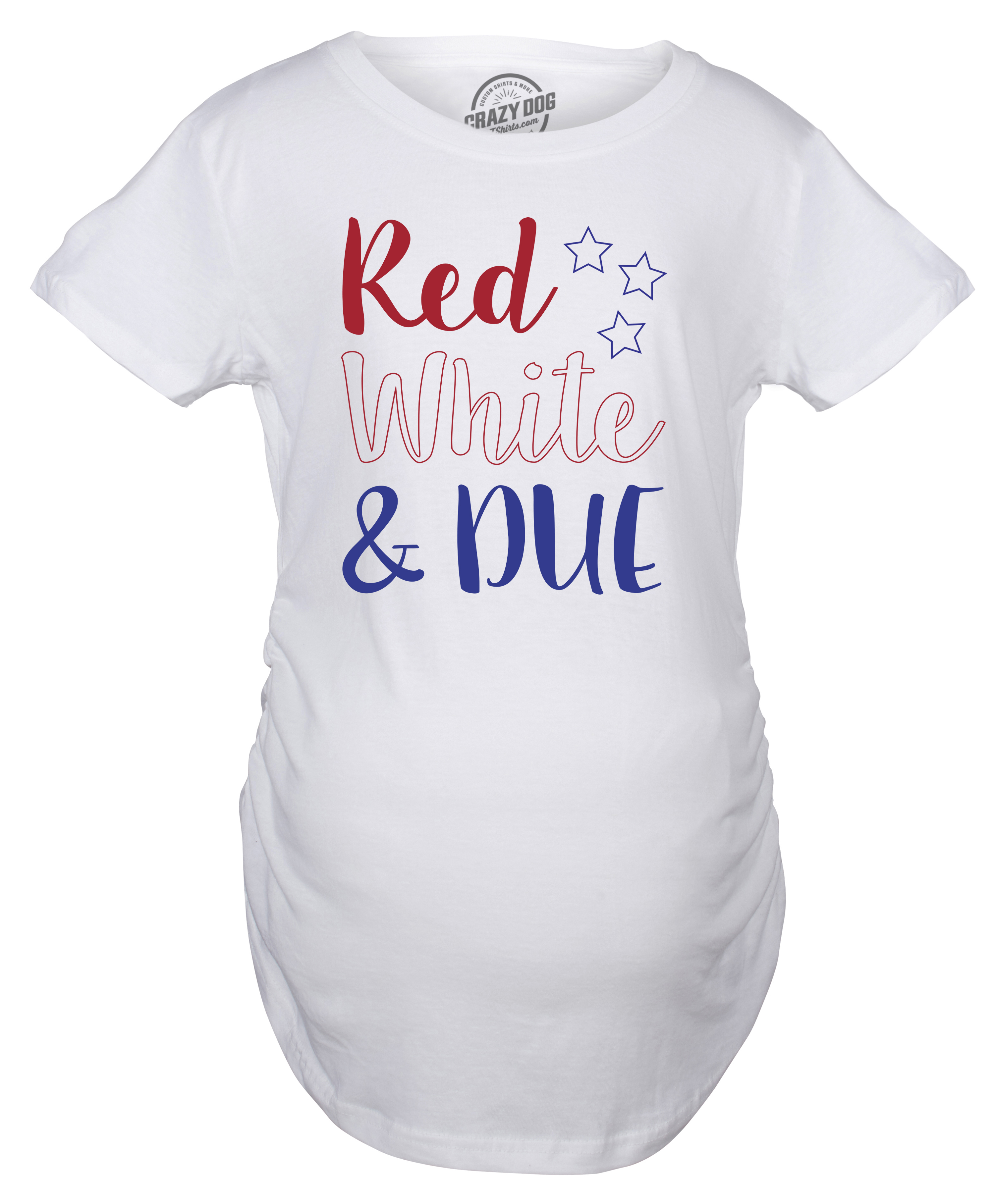 0c695f51 Crazy Dog Tshirts Maternity Red White And Due Pregnancy Tshirt Cute 4th Of  July Baby Tee
