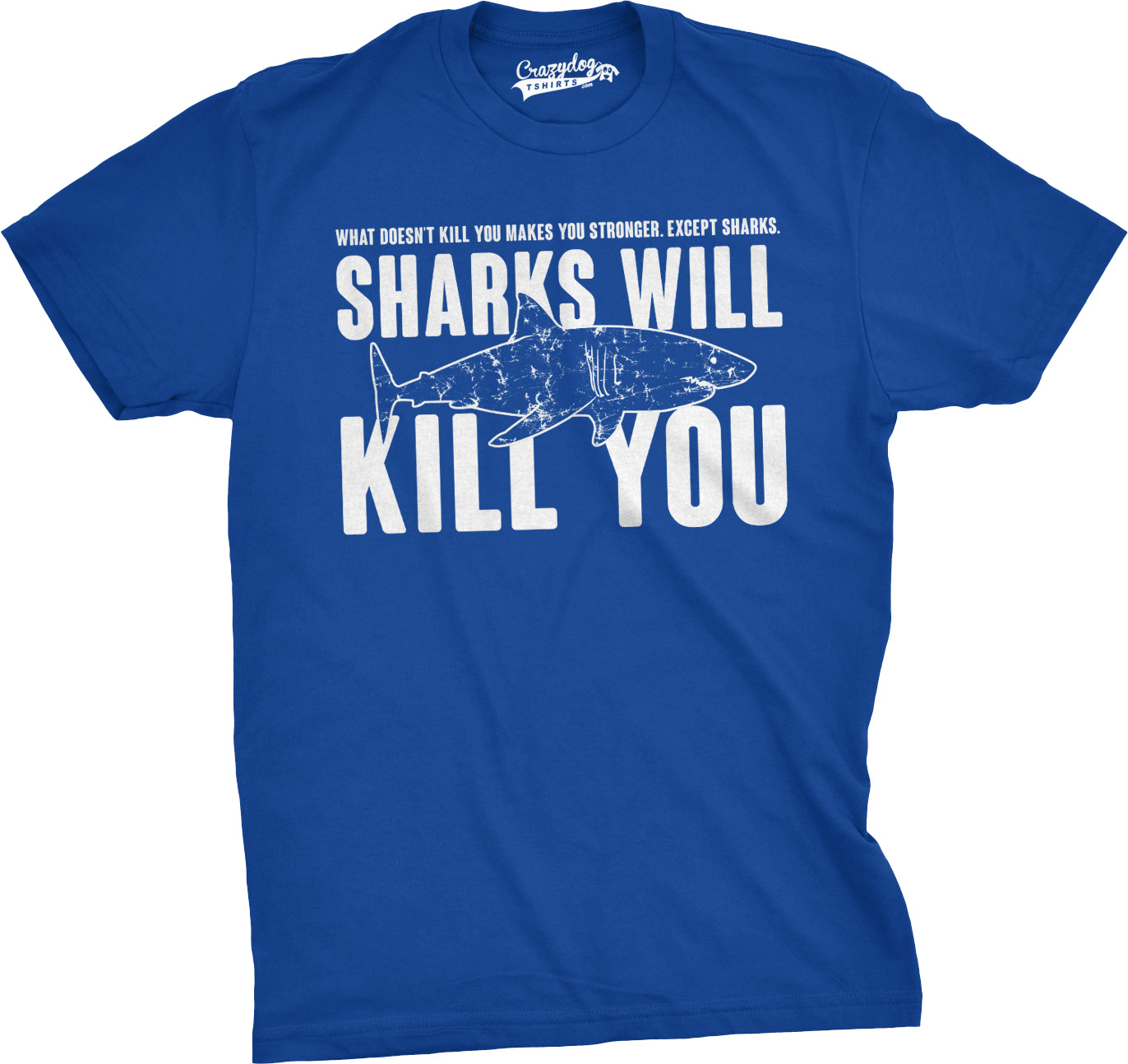 Mens sharks will kill you funny t shirt sarcasm novelty for Silly shirts for men