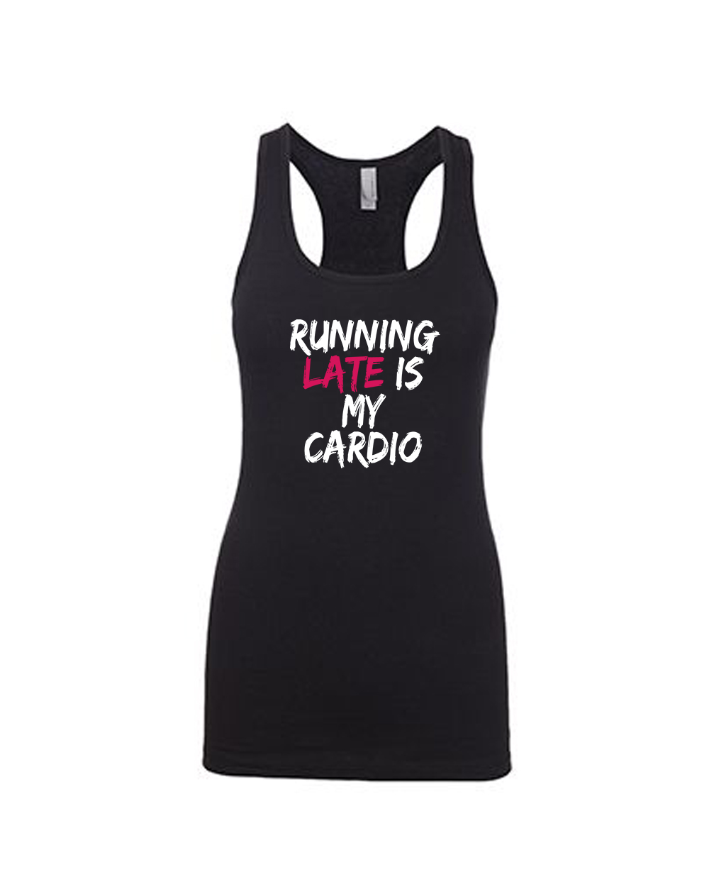Running Late is My Cardio Sleeveless Tanks Top T-Shirts Fit Mens